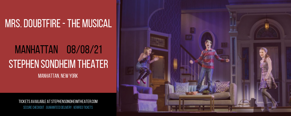 Mrs. Doubtfire - The Musical [CANCELLED] at Stephen Sondheim Theater